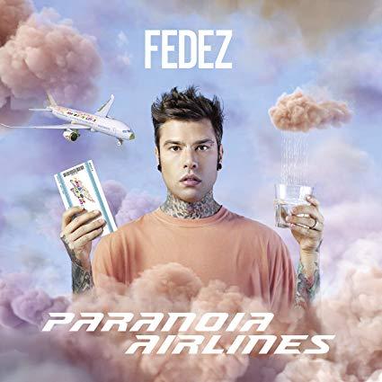 Recensioni FEDEZ – Paranoia Airlines