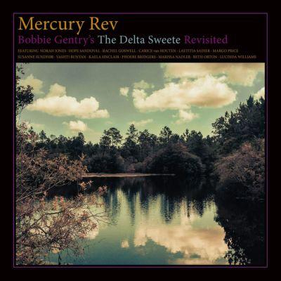 Recensione: MERCURY REV – The Delta Sweete Revisited