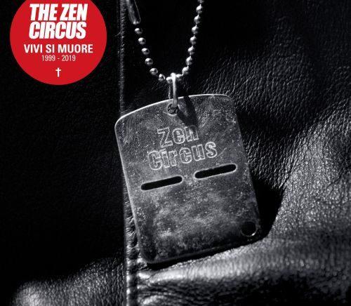 Recensione: THE ZEN CIRCUS – Vivi si muore 1999-2019