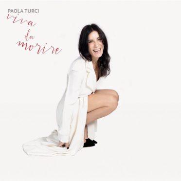 Paola Turci Viva da Morire