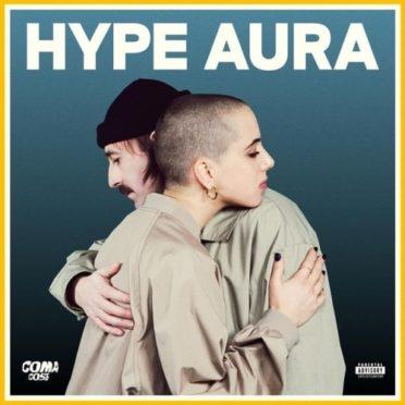 Coma_Cose Hype Aura