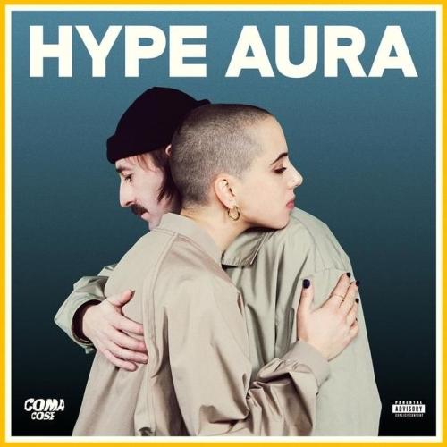 Recensione: COMA_COSE – Hype Aura