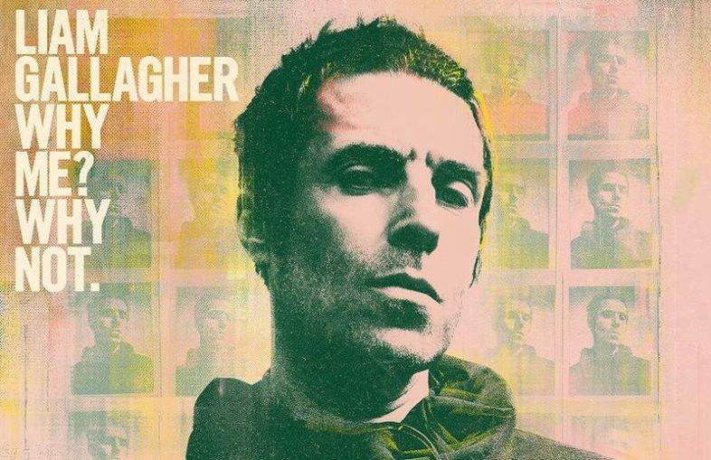 """LIAM GALLAGHER: il nuovo album """"Why Me? Why Not."""" esce il 20 settembre"""