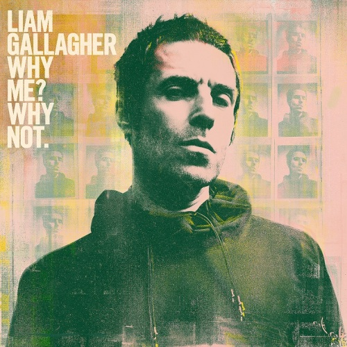 Recensione: LIAM GALLAGHER – Why me? Why not