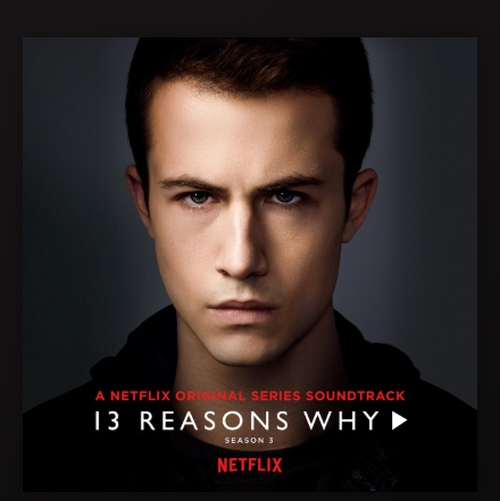 Recensione: THIRTEEN REASONS WHY – 3^ stagione