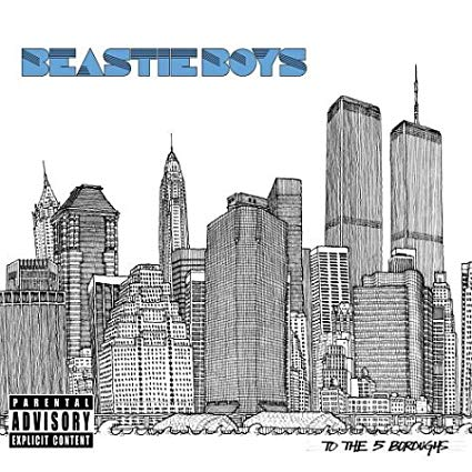 Recensione: BEASTIE BOYS – To The 5 Boroughs