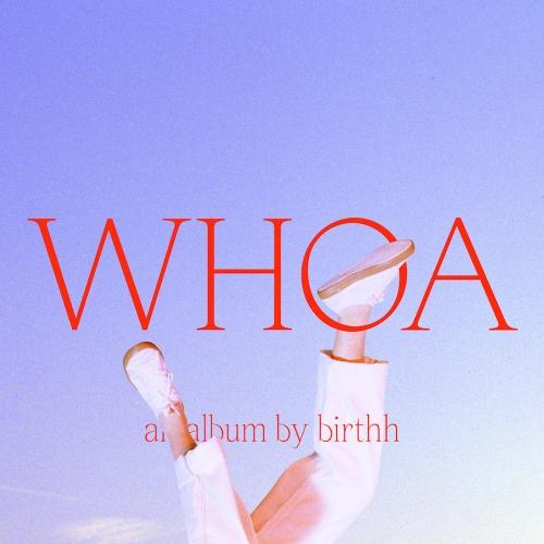 Recensione: BIRTHH – Whoa