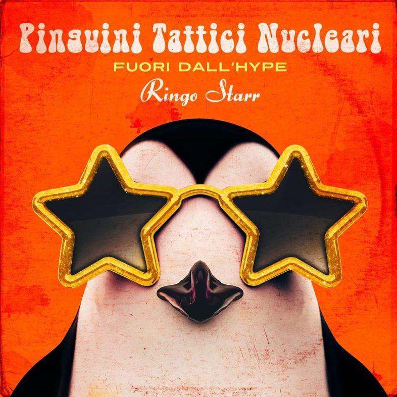 Recensione: PINGUINI TATTICI NUCLEARI – Fuori dall'Hype Ringo Starr