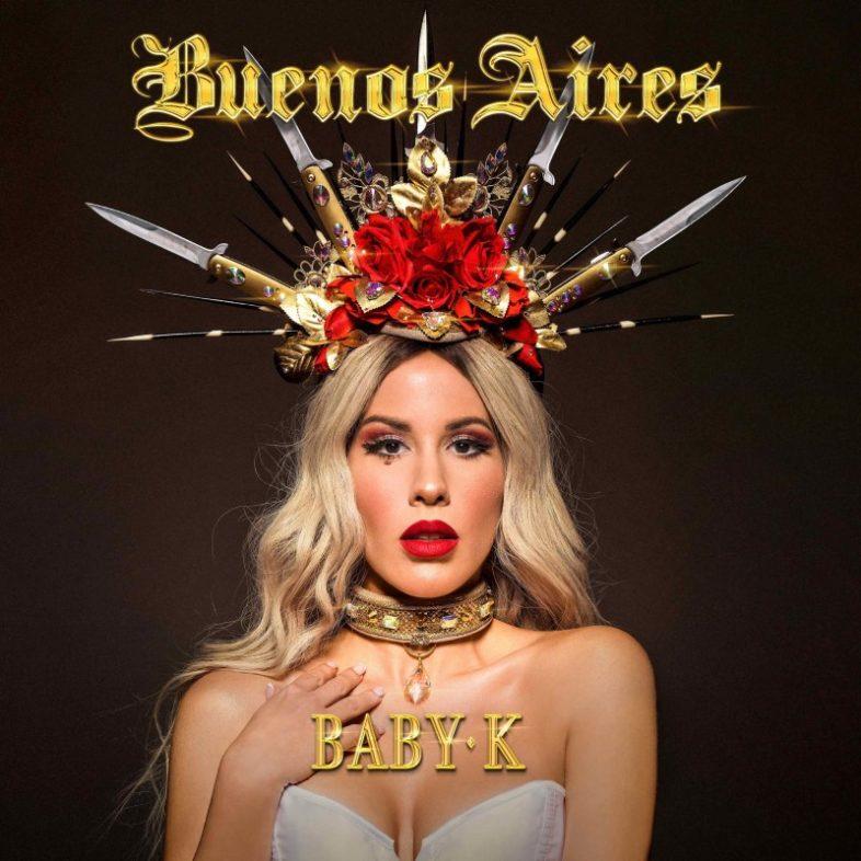 """BABY K  """"Buenos Aires"""" è il nuovo singolo"""