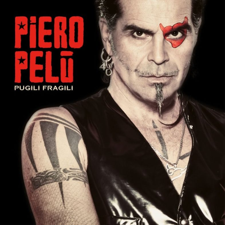 Recensione: PIERO PELU' – Pugili Fragili
