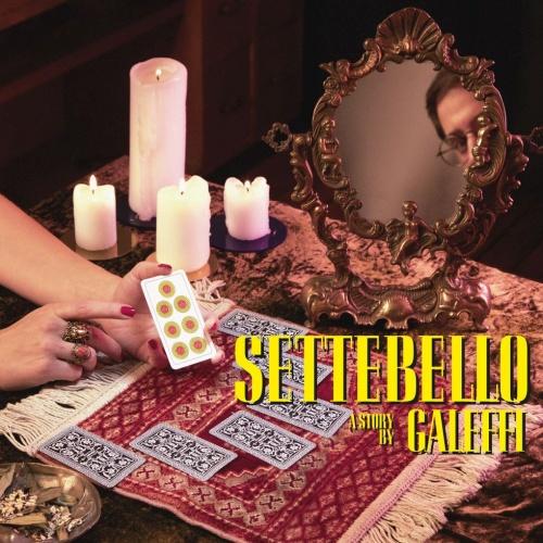 """Recensione: GALEFFI – """"Settebello"""""""