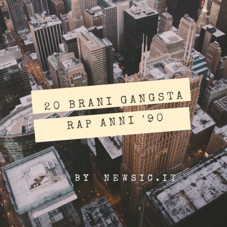 Playlist: 20 brani Gangsta Rap anni '90