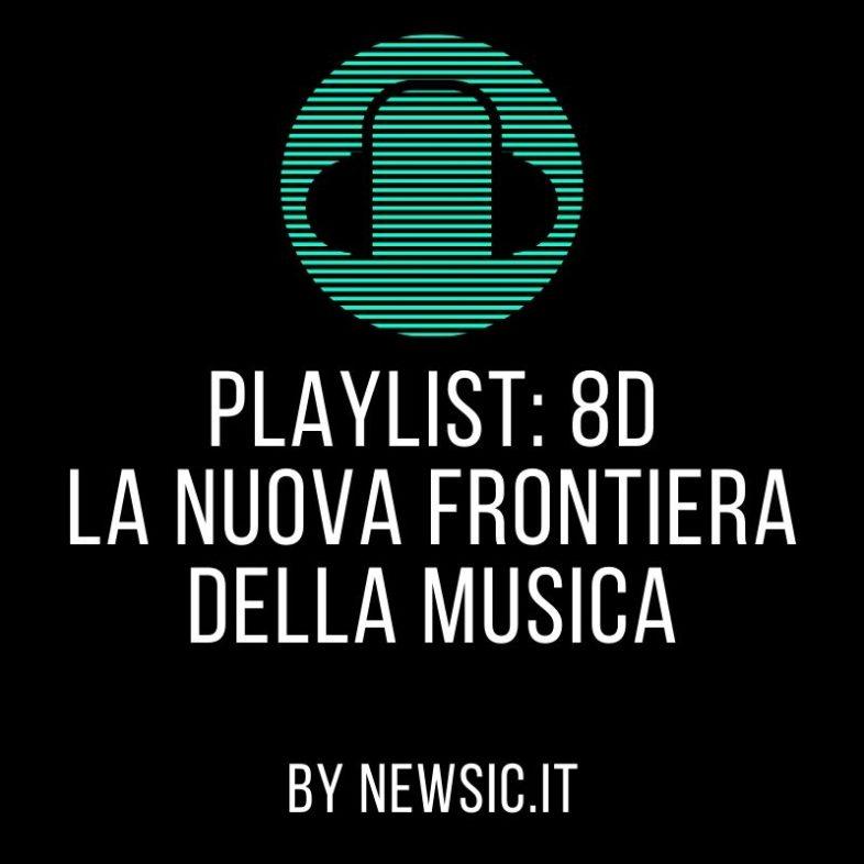 Playlist: 8D, la nuova frontiera della musica