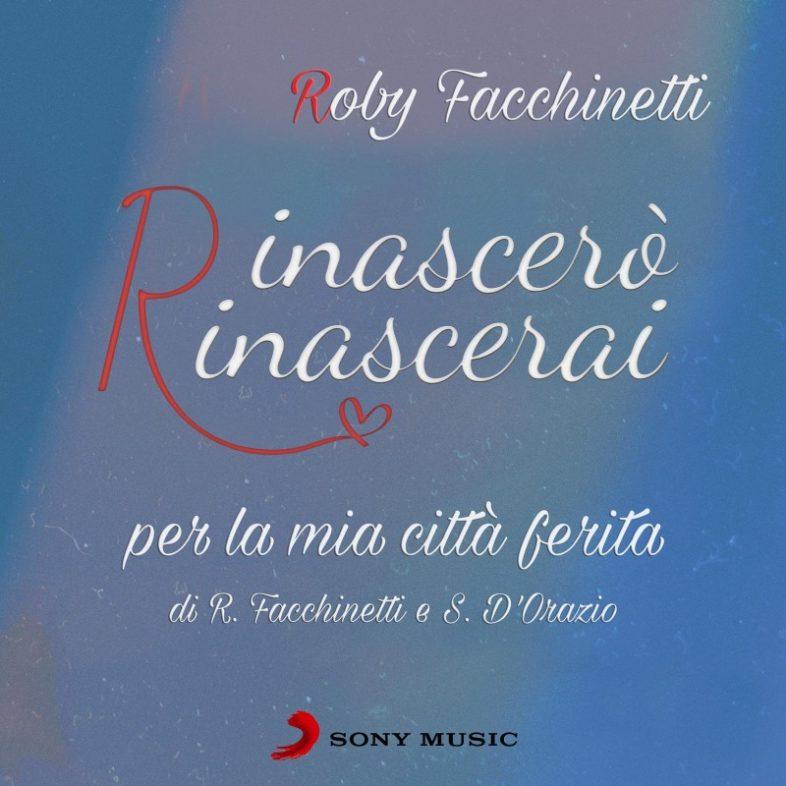 """ROBY FACCHINETTI e STEFANO D'ORAZIO scrivono una canzone per Bergamo: """"Rinascerò, rinascerai"""""""