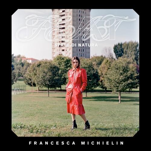 """Recensione: FRANCESCA MICHIELIN – """"Feat (Stato di natura)"""""""