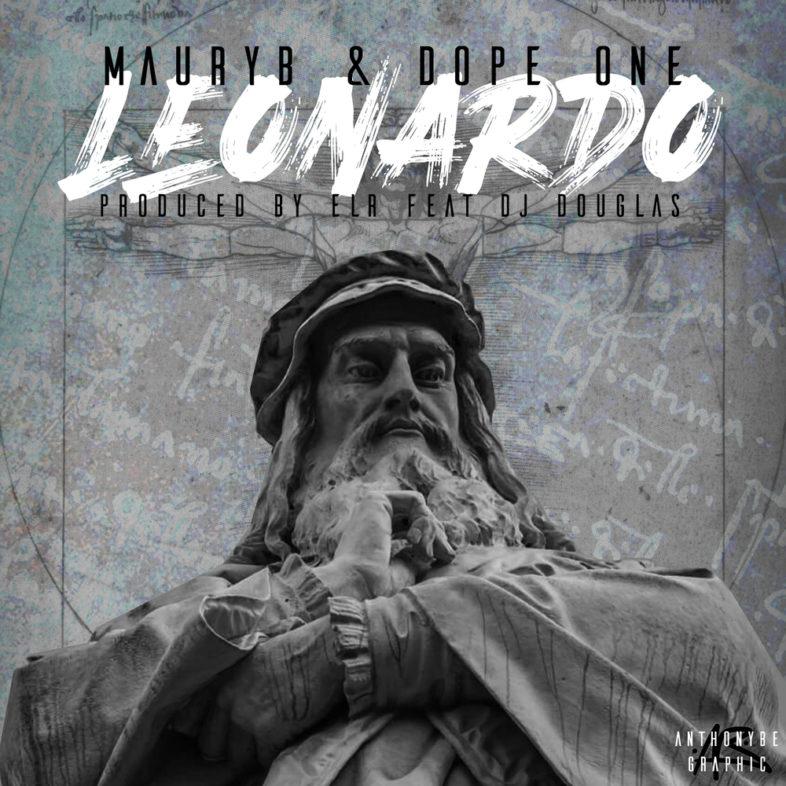 Leonardo è il nuovo singolo di MAURY B e Dope One feat. Dj Douglas