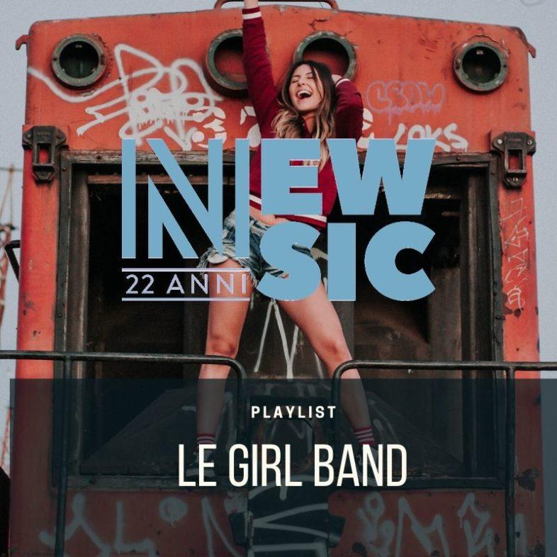 Playlist: Girl Band