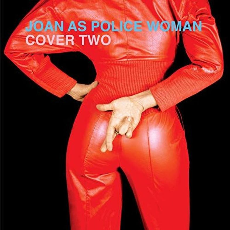 "Recensione: JOAN AS A POLICE WOMAN – ""Cover Two"""