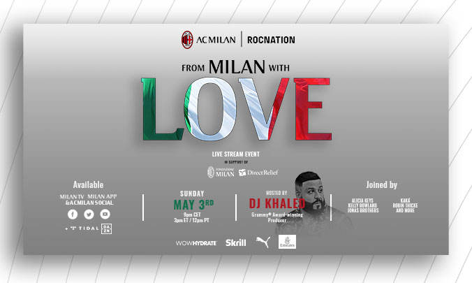 """Tante star per il concerto benefico """"From Milan with Love"""" organizzato dal Milan e live su Tidal e Dazn"""