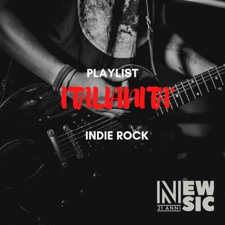 Playlist: Italianità … Indie Rock