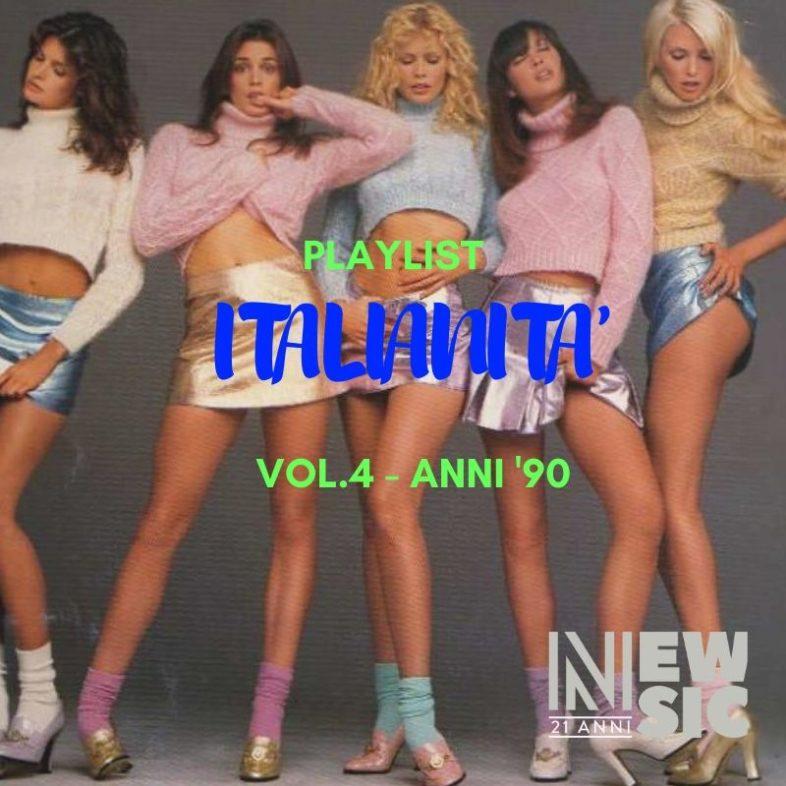 Playlist: Italianità … Vol. 4 – Anni '90
