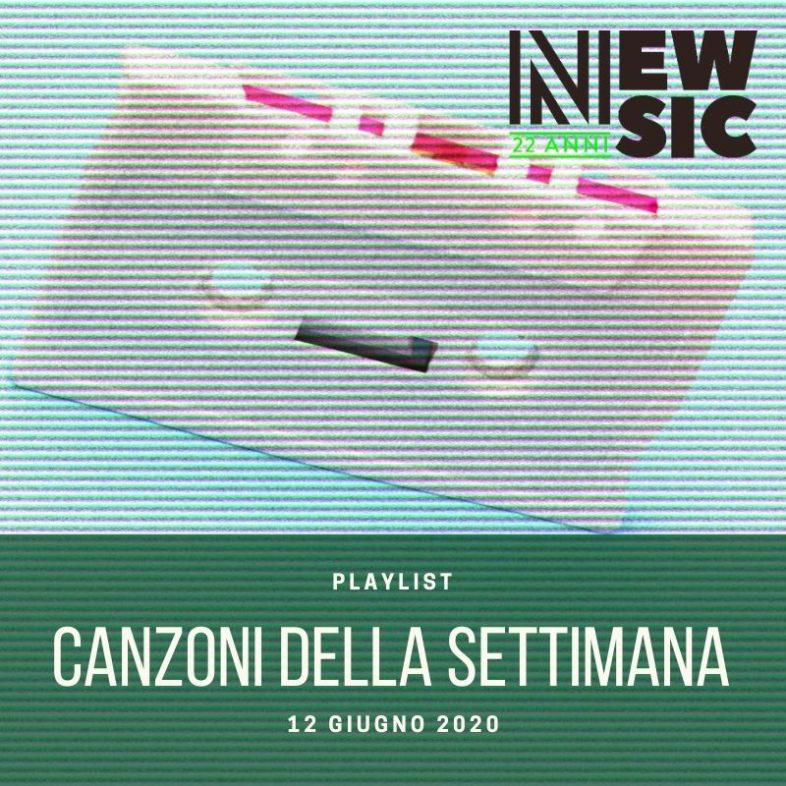 CANZONI DELLA SETTIMANA: le nuove uscite discografiche (12 Giugno) New Music Friday