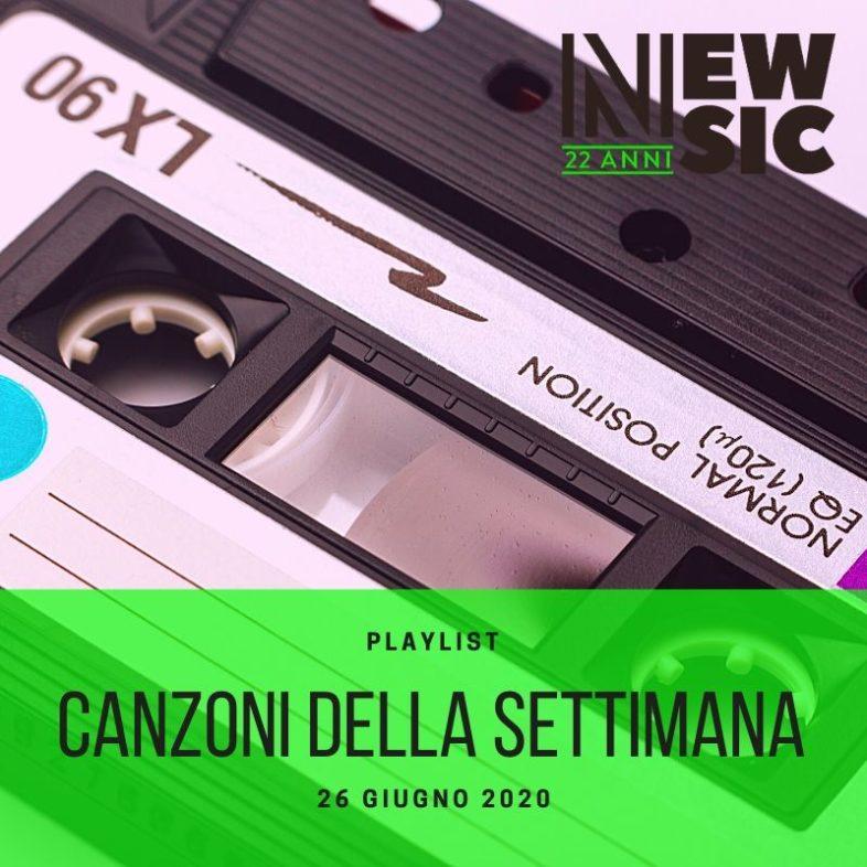 CANZONI DELLA SETTIMANA: le nuove uscite discografiche (26 Giugno) New Music Friday