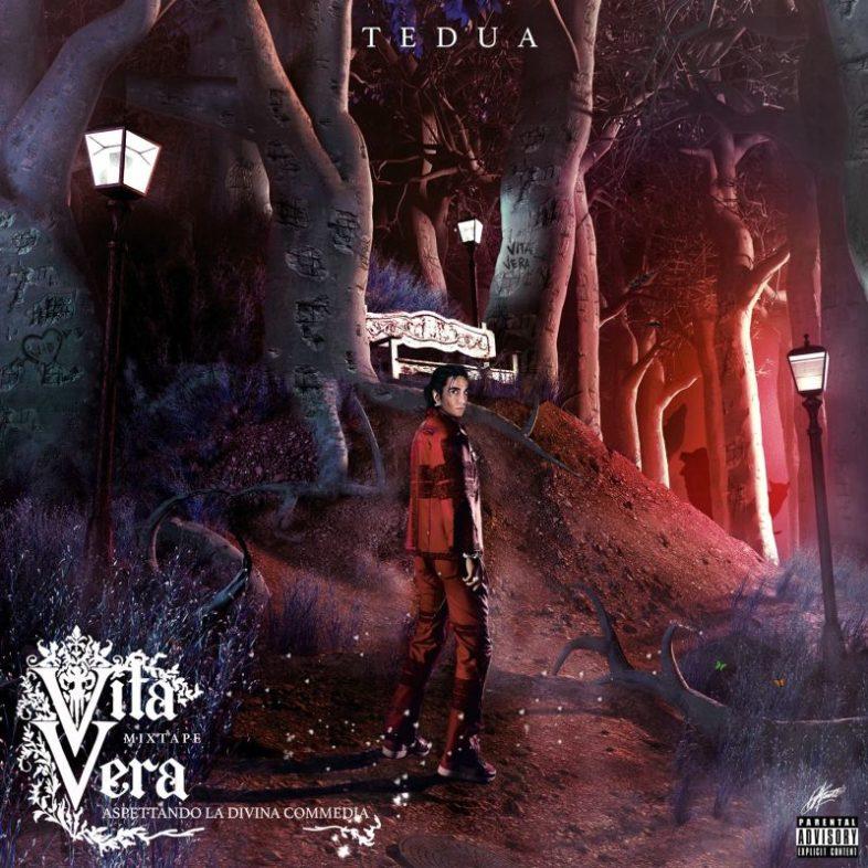 Recensione: TEDUA – Vita Vera – Mixtape, aspettando la Divina Commedia