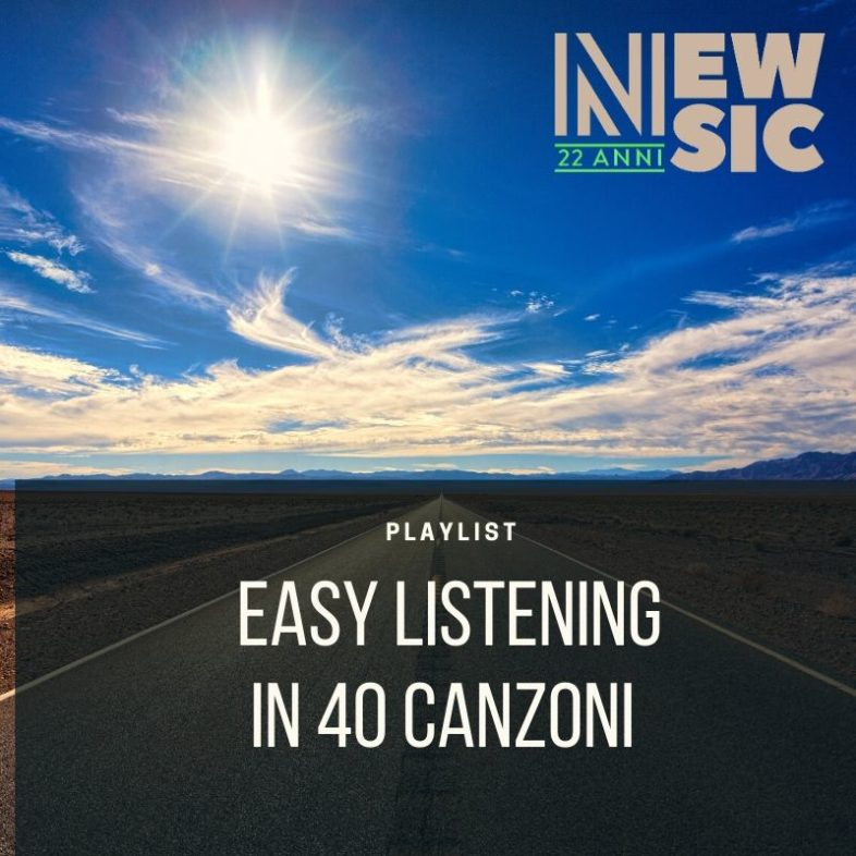 Playlist: Easy Listening in 40 canzoni