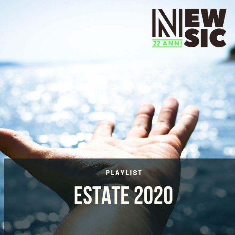 Playlist: Le canzoni di questa ESTATE 2020