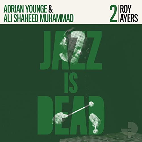 "Recensione: ROY AYERS, ADRIAN YOUNGE, ALI SHAHEED MUHAMMAD – ""Jazz Is Dead 002"""