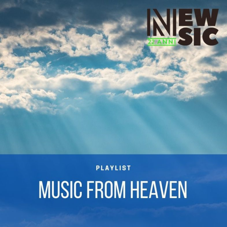 Playlist: Music From Heaven