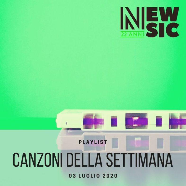 CANZONI DELLA SETTIMANA: le nuove uscite discografiche (03 Luglio) New Music Friday