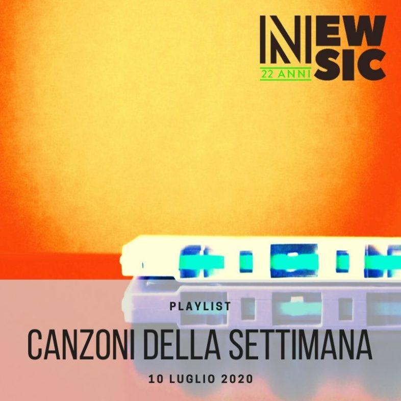 CANZONI DELLA SETTIMANA: le nuove uscite discografiche (10 Luglio) New Music Friday