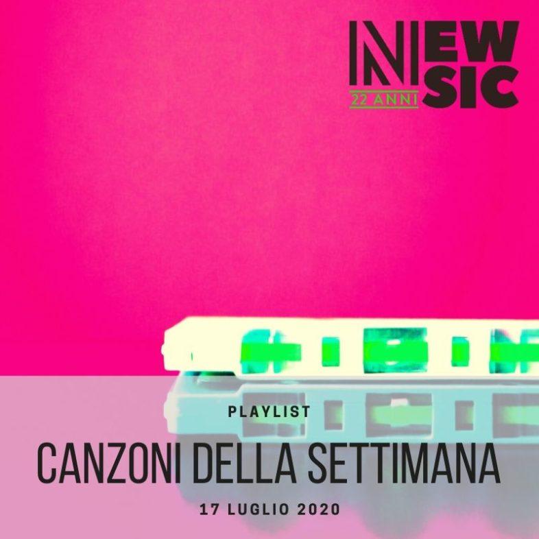 CANZONI DELLA SETTIMANA: le nuove uscite discografiche (17 Luglio) New Music Friday