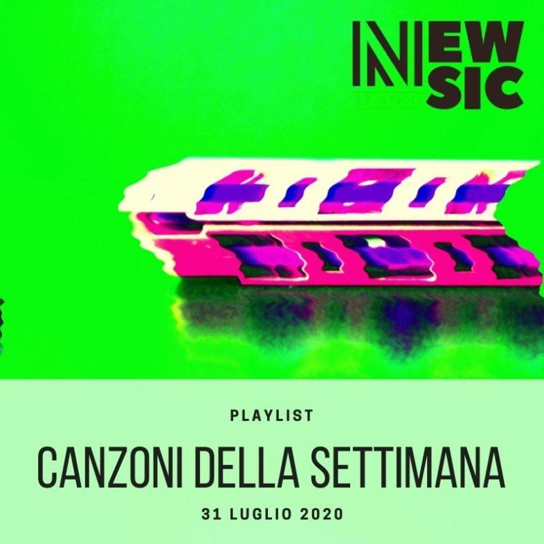 CANZONI DELLA SETTIMANA: le nuove uscite discografiche (31 Luglio) New Music Friday