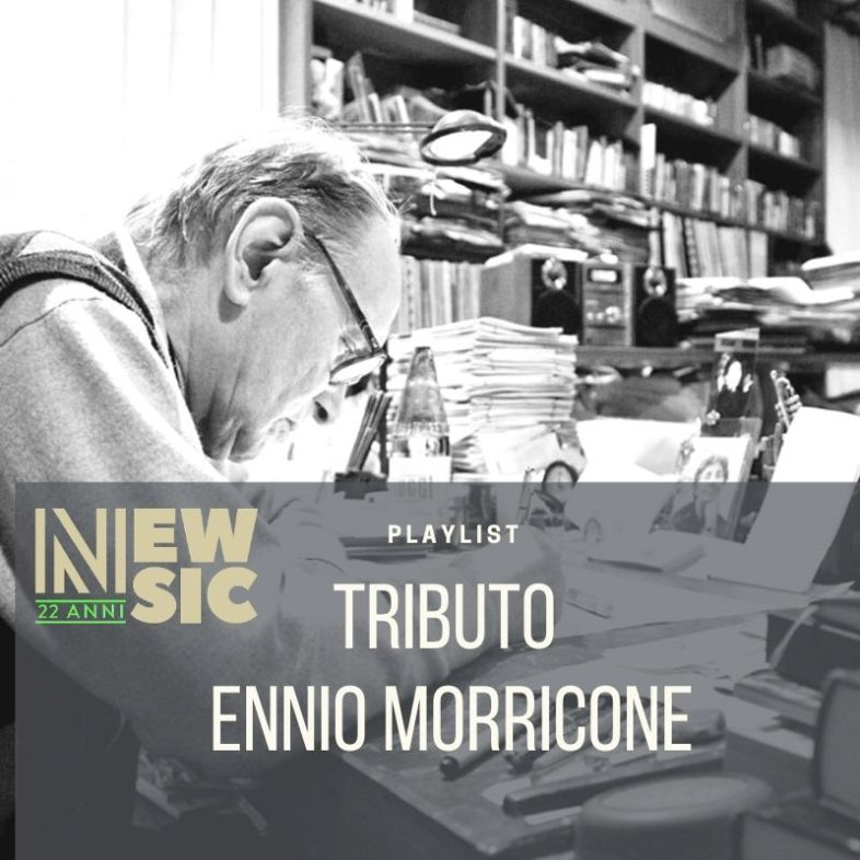 Playlist: Tributo a ENNIO MORRICONE