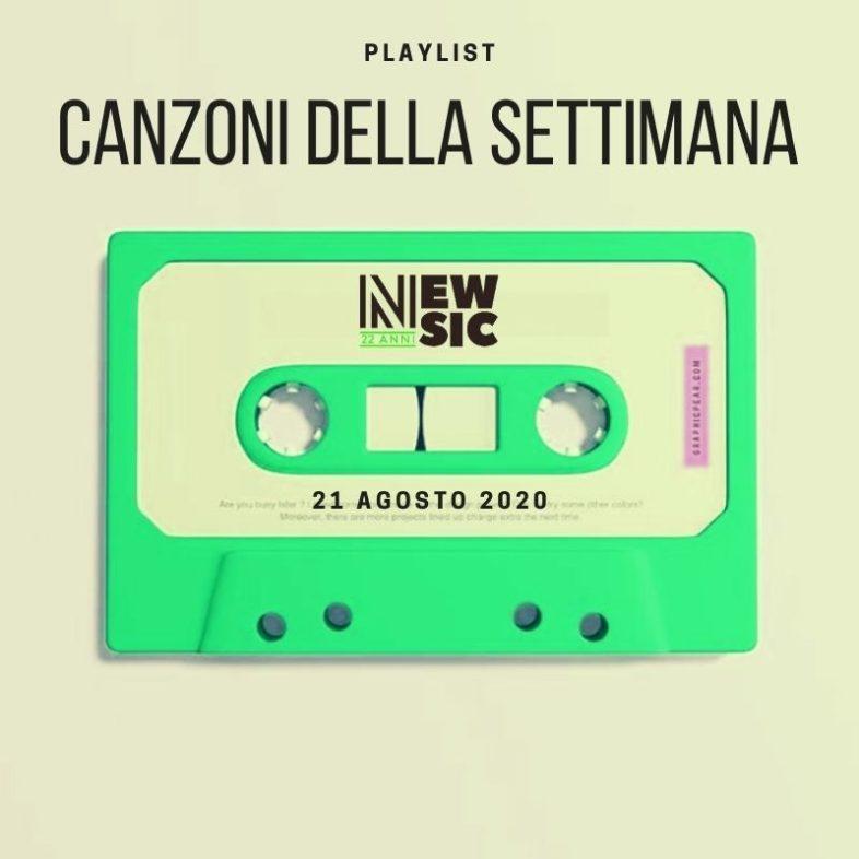 CANZONI DELLA SETTIMANA: le nuove uscite discografiche (21 Agosto) New Music Friday