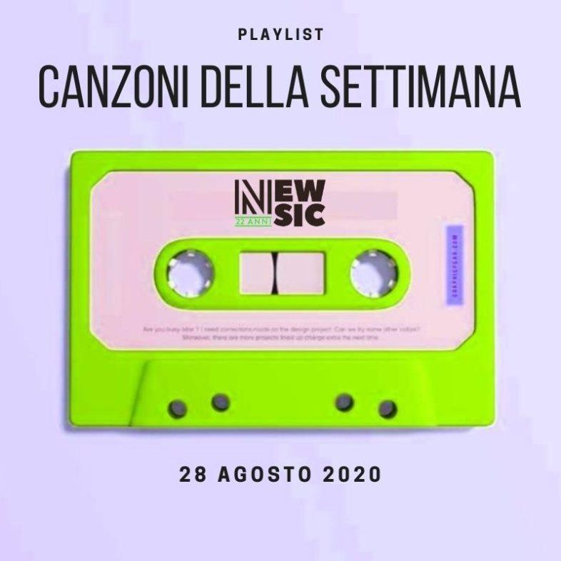 CANZONI DELLA SETTIMANA: le nuove uscite discografiche (28 Agosto) New Music Friday