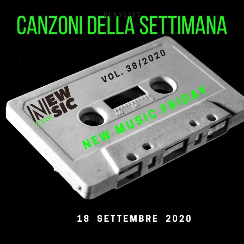 CANZONI DELLA SETTIMANA: le nuove uscite discografiche (18 Settembre) New Music Friday