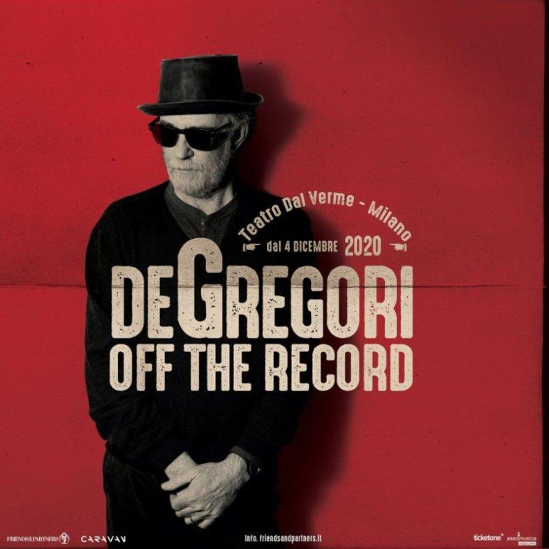 """FRANCESCO DE GREGORI torna live con """"OFF THE RECORD con tre concerti a Milano"""