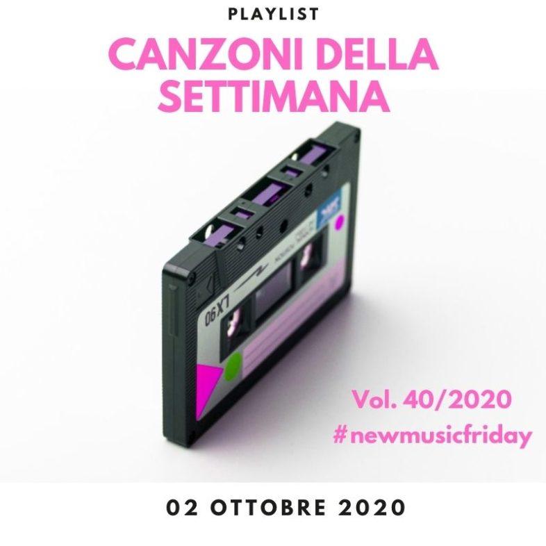 CANZONI DELLA SETTIMANA: le nuove uscite discografiche (02 Ottobre) New Music Friday
