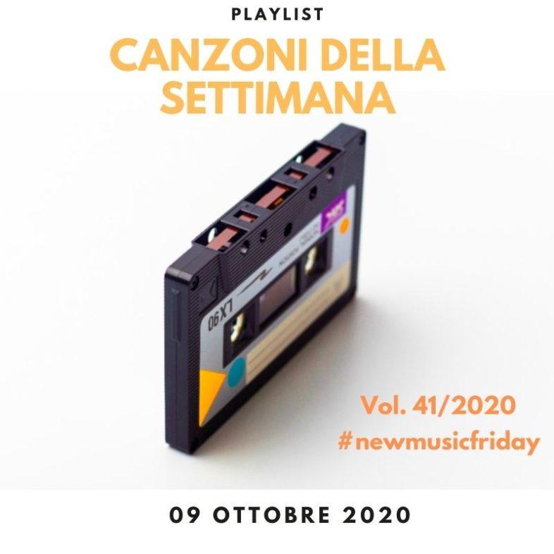 CANZONI DELLA SETTIMANA: le nuove uscite discografiche (09 Ottobre) New Music Friday