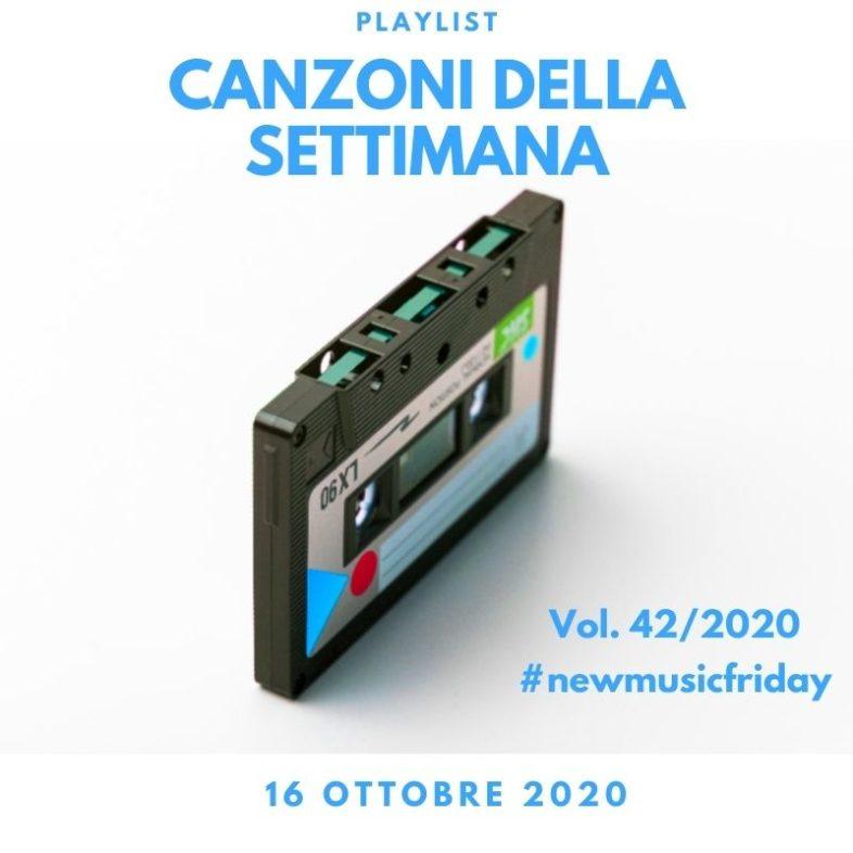 CANZONI DELLA SETTIMANA: le nuove uscite discografiche (16 Ottobre) New Music Friday