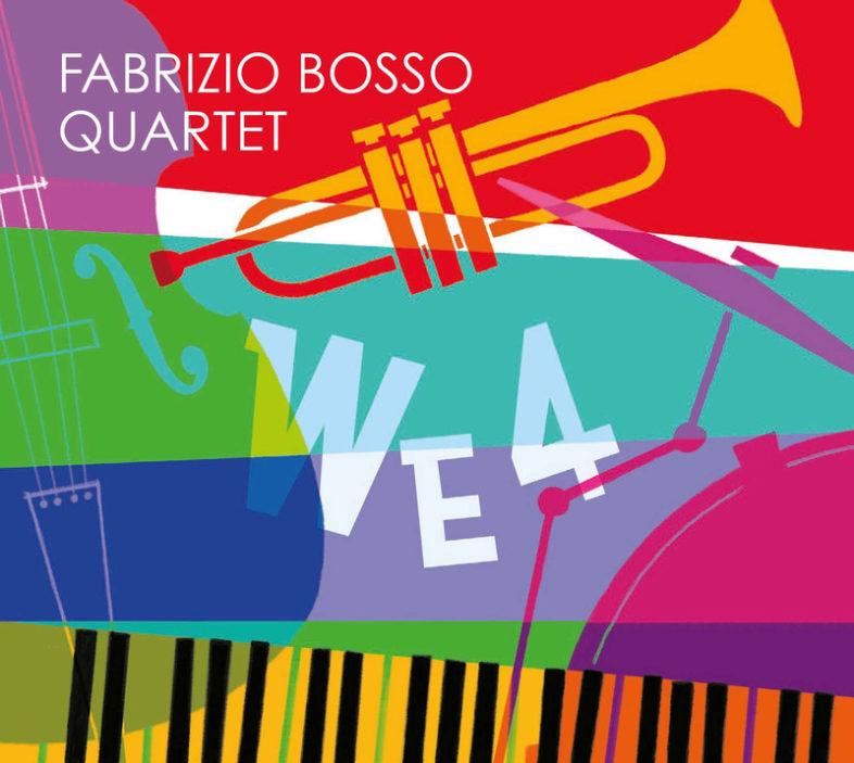 """Recensione: FABRIZIO BOSSO – """"We4"""""""