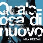 Max Pezzali Qualcosa Di Nuovo Cover