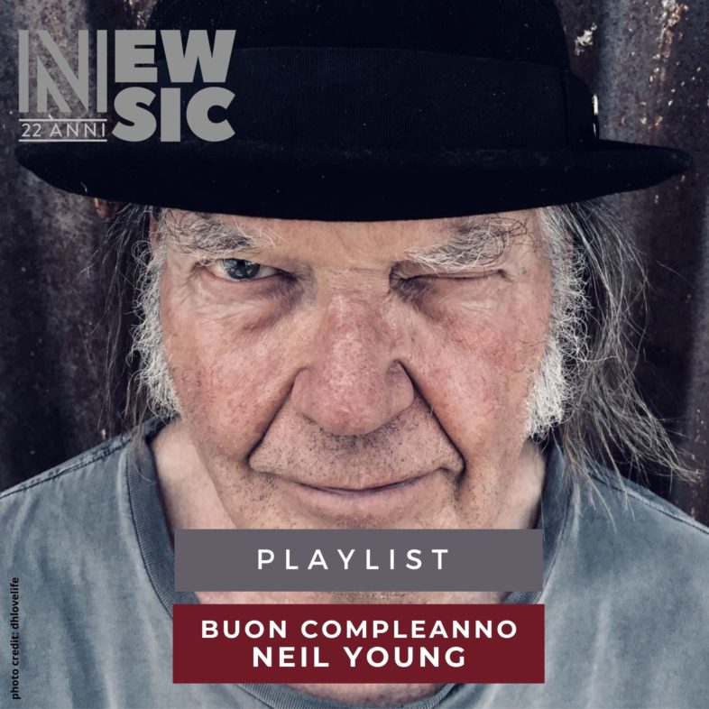 Playlist: Buon compleanno NEIL YOUNG