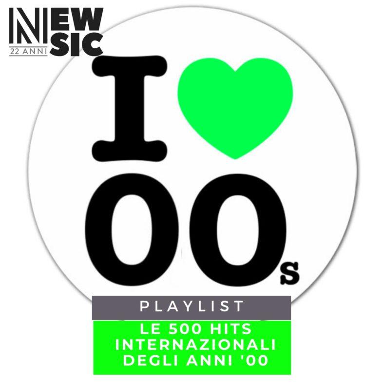 Playlist: Le 500 Hits internazionali degli anni '00