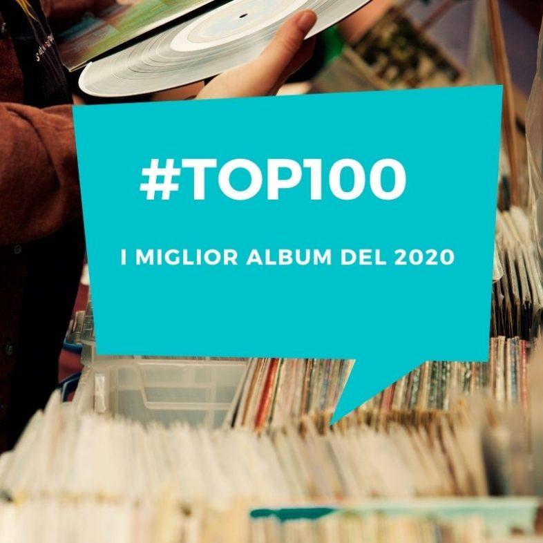 I 100 miglior album del 2020: sessanta internazionali e quaranta italiani