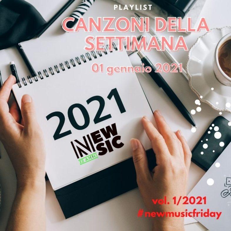 CANZONI DELLA SETTIMANA: le nuove uscite discografiche (01 Gennaio) New Music Friday